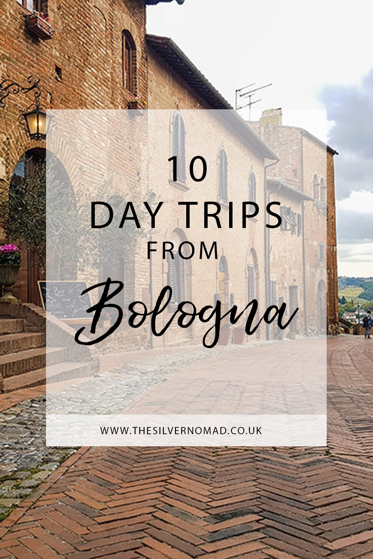 10 Day Trips from Bologna
