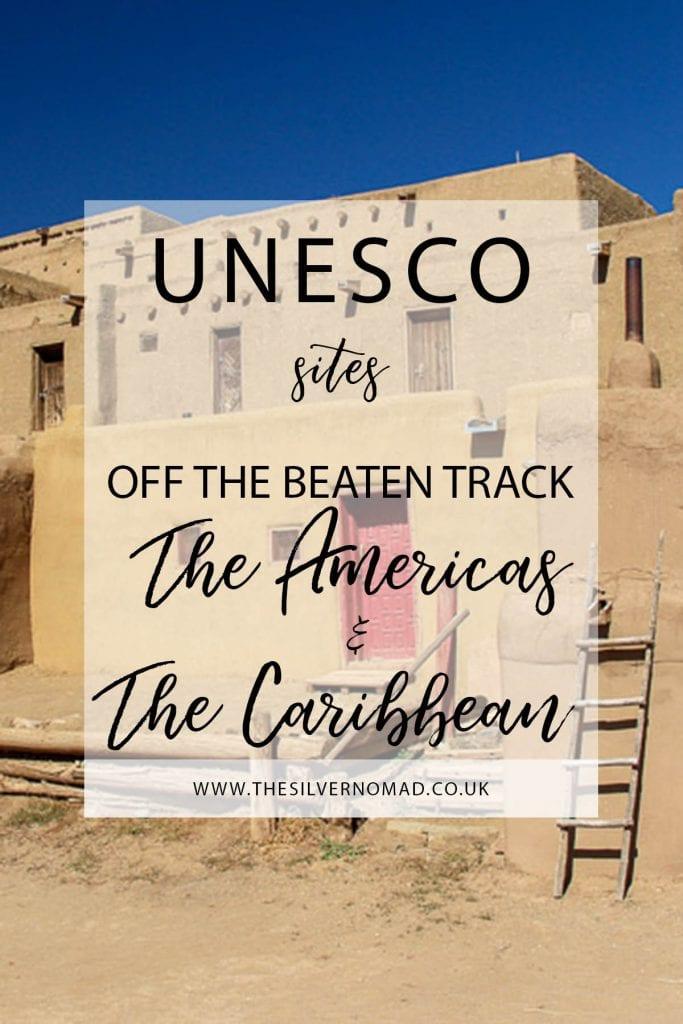 A round-up of some of the more unusual UNESCO sites around The Americas and the Caribbean. Off the beaten track UNESCO sites in The Americas and the Caribbean that deserve a visit.