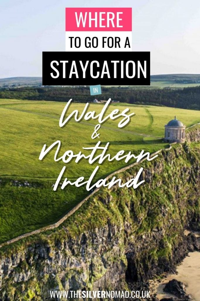 Cliff with Where to go for a Staycation in Wales & Northern Ireland superimposed on it