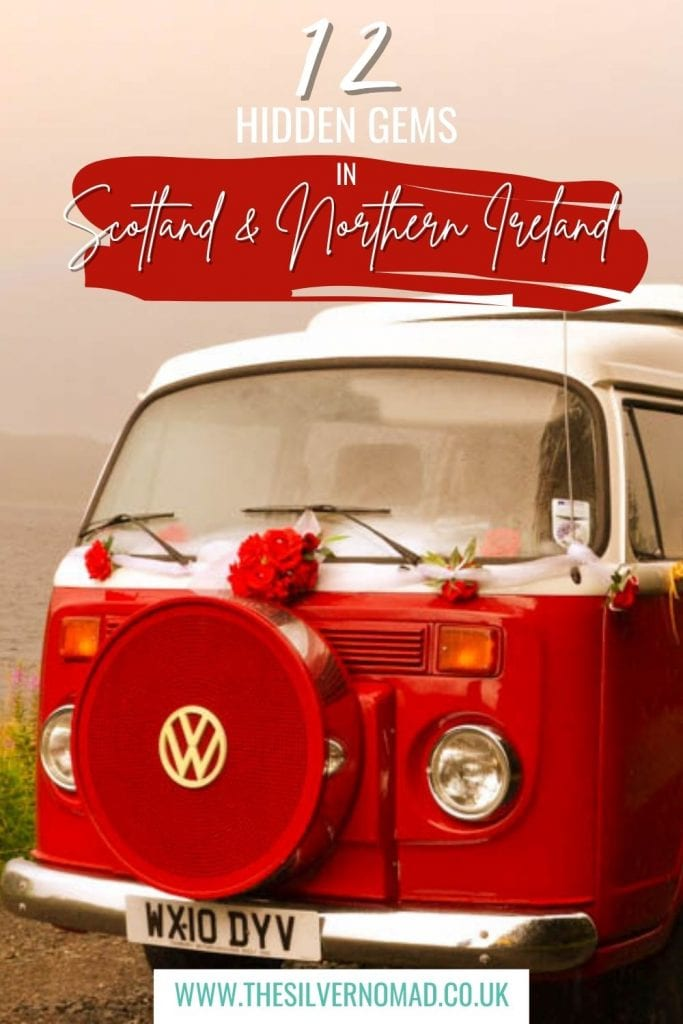 red vw camper van with 12 Hidden Gems in Scotland & Northern Ireland text superimposed on it